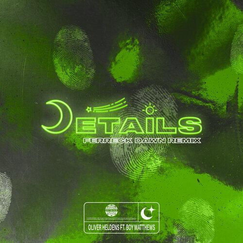 Details - Ferreck Dawn Remix