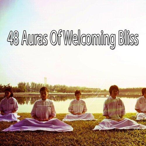 48 Auras of Welcoming Bliss
