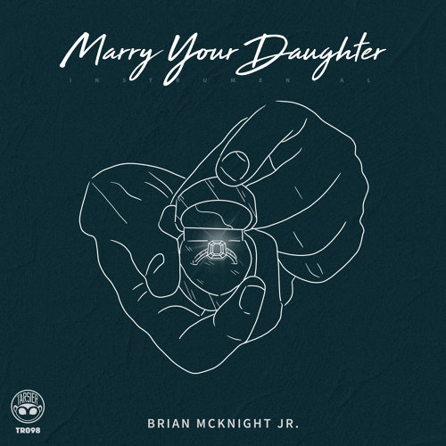 Marry Your Daughter (Instrumental)