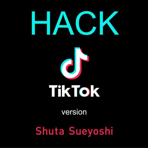HACK - TikTok version