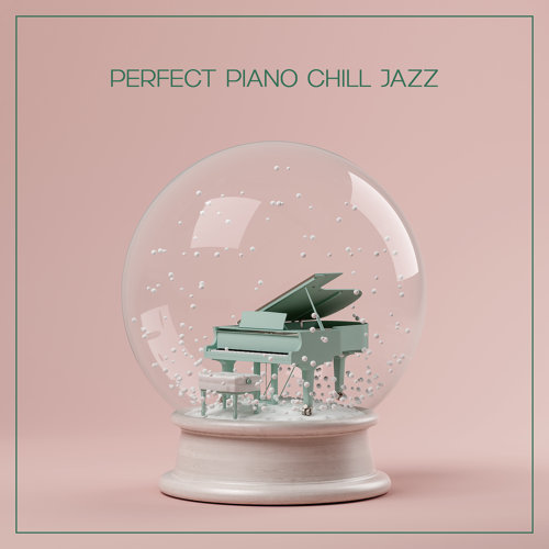 Perfect Chill Jazz