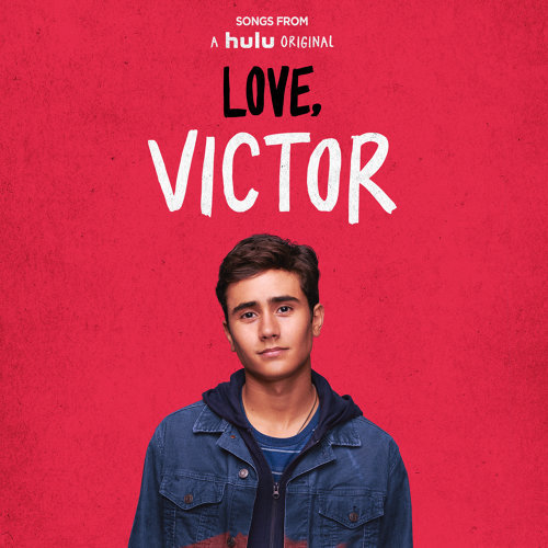 """Songs from """"Love, Victor"""" - Original Soundtrack"""