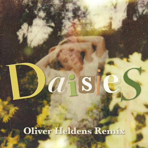 Daisies - Oliver Heldens Remix