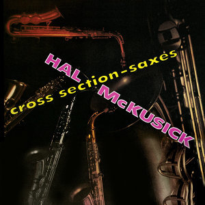 Cross Section - Saxes (Remastered)