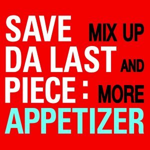 Mix Up & More - Appetizer