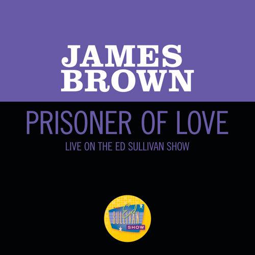 Prisoner Of Love - Live On The Ed Sullivan Show, October 30, 1966