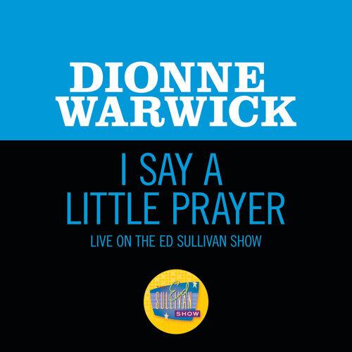 I Say A Little Prayer - Live On The Ed Sullivan Show, January 7, 1968
