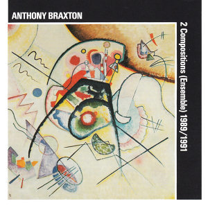 Anthony Braxton: 2 Compositions (Ensemble) 1989/1991