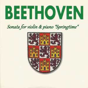 "Beethoven - Sonata for violin & piano ""Springtime"""