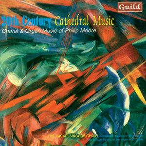 Moore: Choral & Organ Music