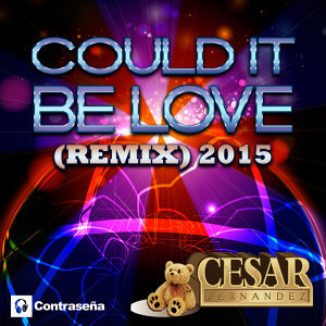 Could It Be Love (Remix 2015)