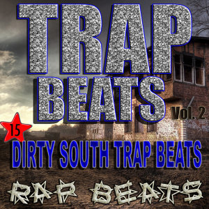 Trap Beats Dirty South Rap Instrumentals for Demos, Vol. 2