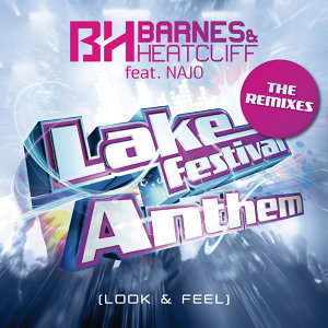 Lake Festival Anthem (Look & Feel) - The Remixes