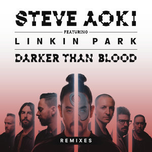 Darker Than Blood (Remixes) - Remixes
