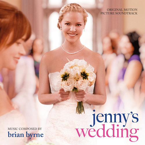Jenny's Wedding - Original Motion Picture Soundtrack