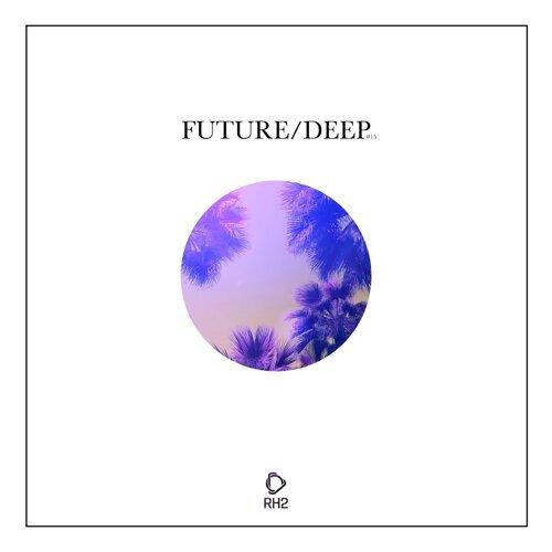 Future/Deep #15