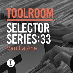 Toolroom Selector Series: 33 Vanilla Ace