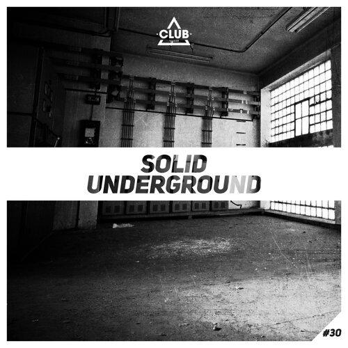 Solid Underground, Vol. 30