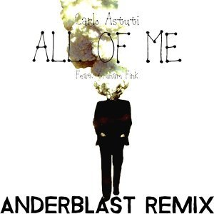 All of Me - Anderblast Remix