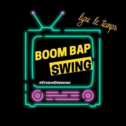 Boom Bap Swing - Studio Dressing