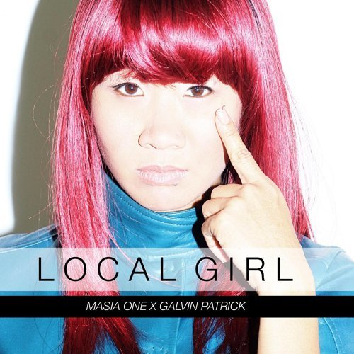 Local Girl (feat. Galvin Patrick)