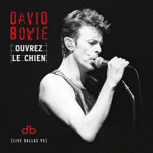 Ouvrez Le Chien - Live Dallas 95