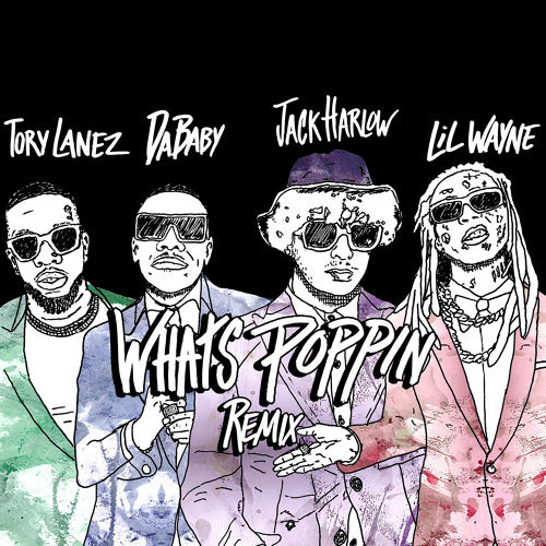 Jack Harlow Whats Poppin Feat Dababy Tory Lanez Lil Wayne Remix Kkbox