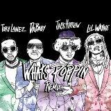 WHATS POPPIN (feat. DaBaby, Tory Lanez & Lil Wayne) - Remix