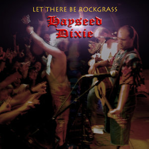 Let There Be Rockgrass