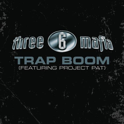 Trap Boom - Explicit Album Version