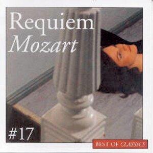 Best Of Classics 17: Mozart / Requiem