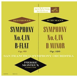 Beethoven: Symphony No. 4 in B-Flat Major, Op. 60 - Schumann: Symphony No. 4 in D Minor, Op. 120