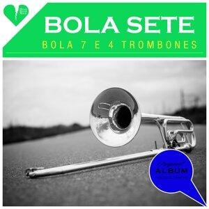Bola 7 e 4 Trombones (Original Album Plus Bonus Tracks 1958)
