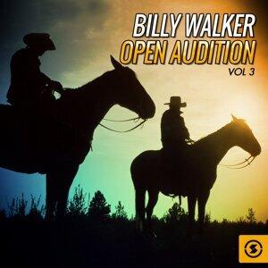 Billy Walker Open Audition, Vol. 3