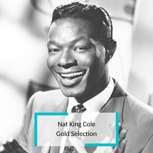 Nat King Cole - Gold Selection