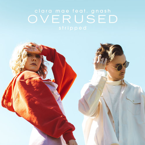 Overused (feat. gnash) - Stripped