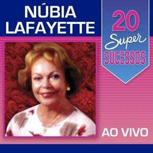 20 Super Sucessos: Núbia Lafayette - Ao Vivo