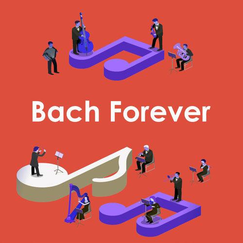 Bach Forever