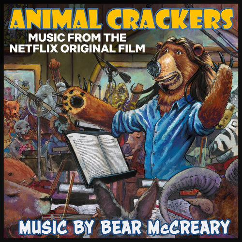 Animal Crackers (Music from the Netflix Original Film)