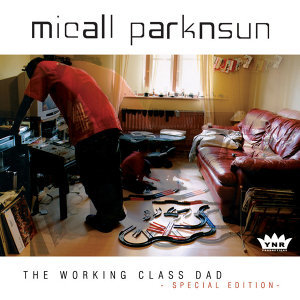 The Working Class Dad - Special Edition