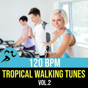 Tropical Walking Tunes Vol.2