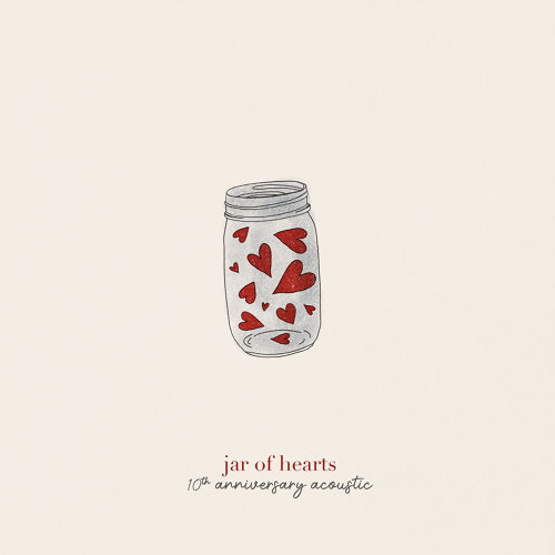 jar of hearts - 10th anniversary acoustic