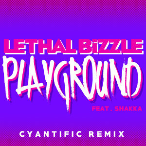 Playground - Cyantific Remix