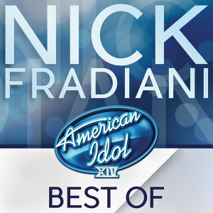 American Idol Season 14: Best Of Nick Fradiani