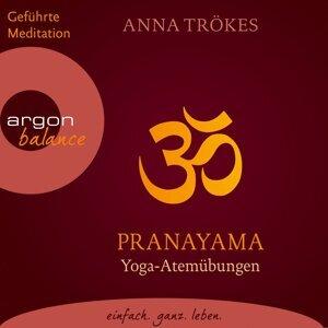Pranayama - Yoga-Atemübungen - Gekürzte Fassung
