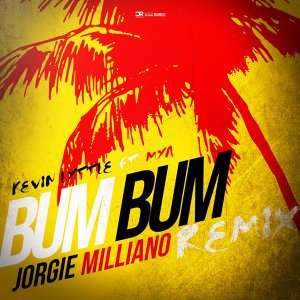 Bum Bum (Jorgie Milliano Remix) [feat. Mya]