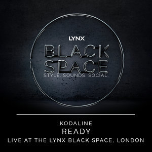 Ready (Live at the Lynx Black Space, London) - Live at the Lynx Black Space, London