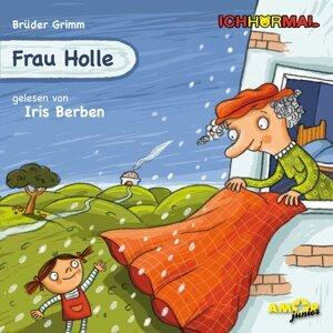 Frau Holle - Ungekürzt