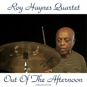 Out of the Afternoon - Remastered 2015