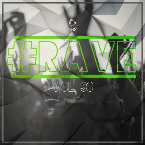 #rave, Vol. 30
